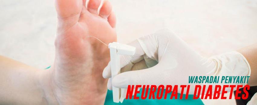 Waspadai Penyakit Neuropati Diabetes
